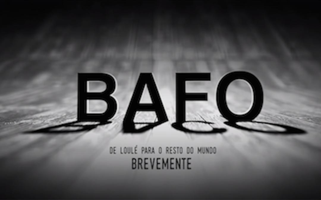 """Documentário """"Bafo – de Loulé para o Mundo"""""""