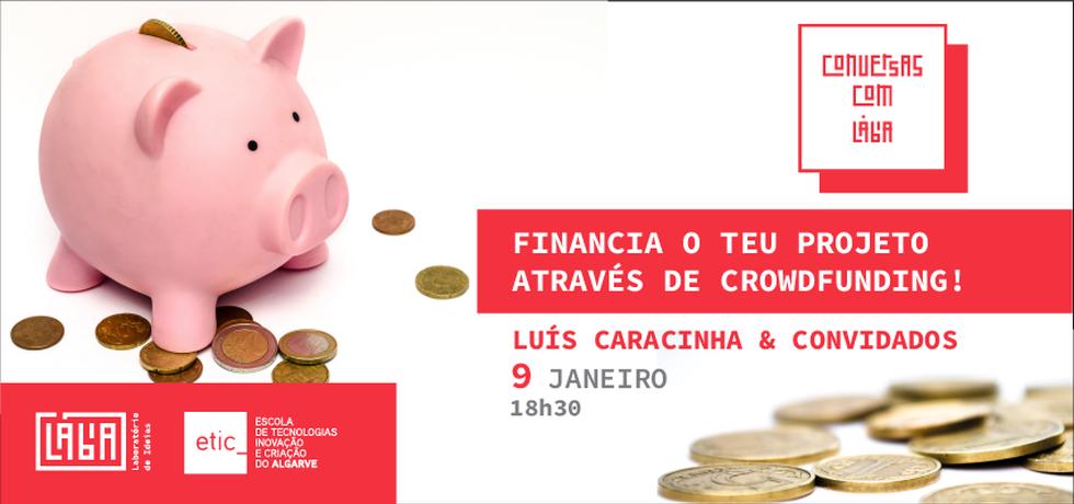 """Conversas c/ Lábia – """"Crowdfunding"""" com Luis Caracinha e convidados"""