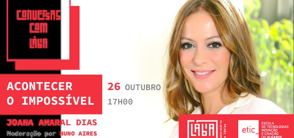 """Conversas com Lábia – """"Acontecer o impossível"""" com Joana Amaral Dias"""