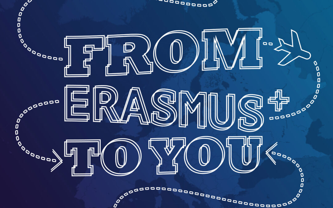 FROM ERASMUS TO YOU